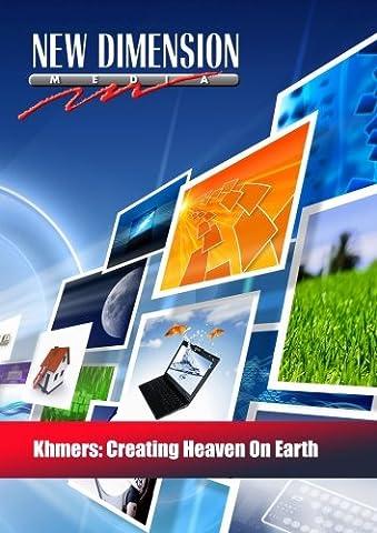 Khmers: Creating Heaven On Earth (Study English Khmer)