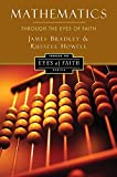 img - for Mathematics Through the Eyes of Faith (Through the Eyes of Faith Series) book / textbook / text book