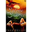 Salome at Sunrise Audiobook by Inez Kelley Narrated by Marianne Fruelo