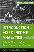 Introduction to Fixed Income Analytics, 2nd Edition