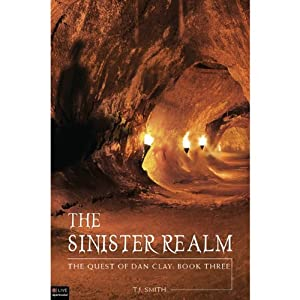 The Sinister Realm: The Quest of Dan Clay, Book Three Audiobook