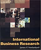 International Business Research, Neelankavil, James P., 0765617722