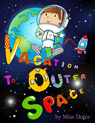 Vacation Outer Space imagination Childrens ebook