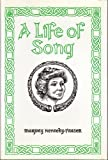 A Life of Song, Marjory-Kennedy Fraser, 0930623029