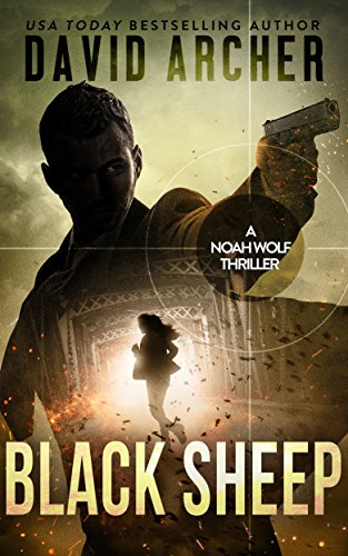 |ZIP| Black Sheep - An Action Thriller Novel (A Noah Wolf Novel, Thriller, Action, Mystery Book 6). Descarga Browse without shopping Bahia Video publicly Montoro