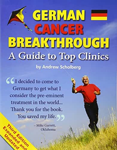 German Cancer Breakthrough - Third Edition