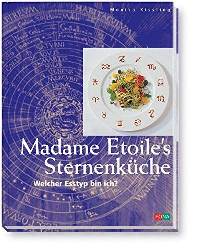 Madame Etoiles Sternenküche: Welcher Esstyp bin ich? (Standard)