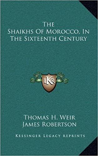 Book The Shaikhs of Morocco, in the Sixteenth Century