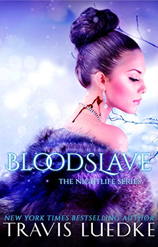 Blood Slave (Paranormal Vampire Romance) (The Nightlife Series Book 4) See more