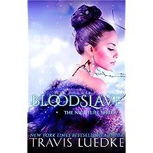 Blood Slave (Dark Vampire Romance, Vampire Harem) (The Nightlife Series Book 4)