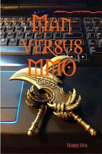 Man versus MMO