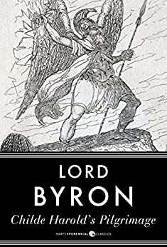 childe harolds pilgrimage essay (childe harold's pilgrimage ii, 71) in a recent brilliant essay on this poem, nigel leask has shown that there were two somewhat contradictory aspects of byron's philhellenism: mere melancholic.