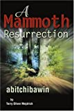 A Mammoth Resurrection, Terry Oliver Mejdrich, 0595252710