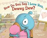 img - for How Do You Say I Love You, Dewey Dew? book / textbook / text book