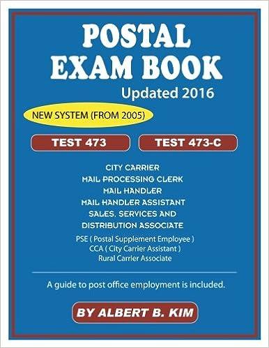 Postal Exam Book for Test 473 and 473-C: Albert B. Kim ...