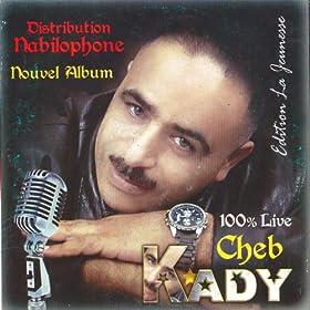radi beli katbahli rabi cheb kady from the album cheb kady nouvel