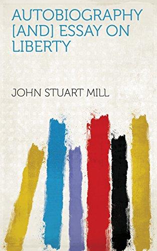 amazoncom autobiography and essay on liberty ebook john stuart  autobiography and essay on liberty by john stuart mill