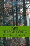 Der Hirschkönig, Diandra Linnemann, 1497381312
