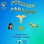 Pursuing Paradise: Moonlit Romances | Beverly Enwall