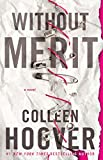 Books : Without Merit: A Novel