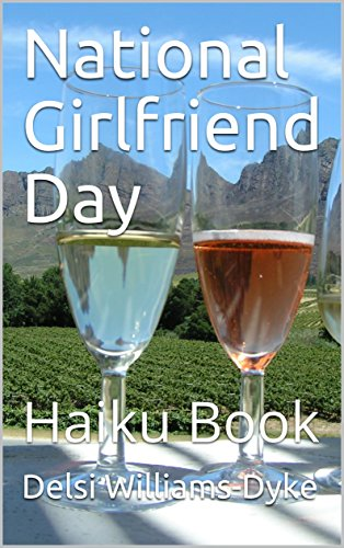 National Girlfriend Day: Haiku Book - Kindle edition by