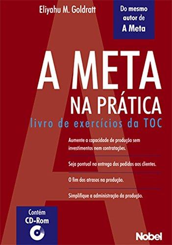 A Meta na Prática. Livro de Exercícios da TOC