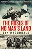 Front cover for the book The Roses of No Man's Land by Lyn MacDonald