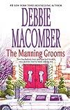 The Manning Grooms, Debbie Macomber, 0778326020