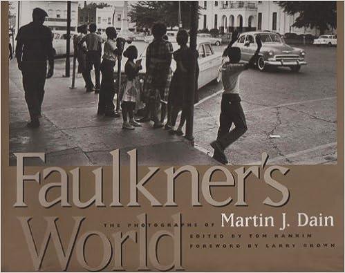 Faulkners World The Photographs of Martin J Dain
