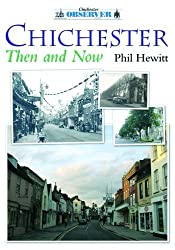 Chichester: Then and Now
