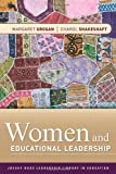 img - for Women and Educational Leadership by Grogan Margaret Shakeshaft Charol (2010-12-14) Paperback book / textbook / text book