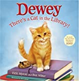 Dewey: There's a Cat in the Library! (Hardcover)