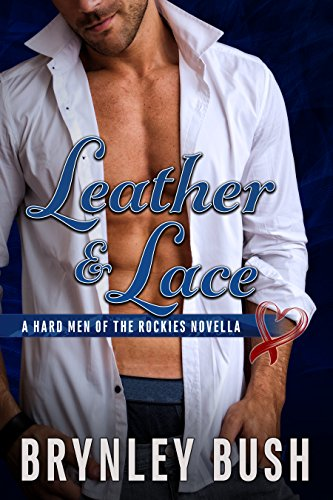 Leather & Lace (The Hard Men of the Rockies)