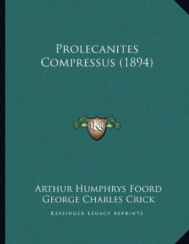 Prolecanites Compressus (1894)