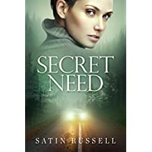 Secret Need: A Gripping Romantic Suspense Novel (The Harper Sisters Book 2)