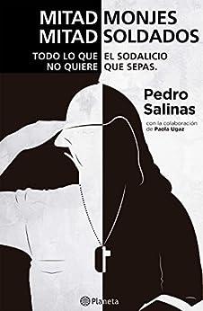Amazon.com: Mitad monjes mitad soldados (Spanish Edition) eBook: Pedro
