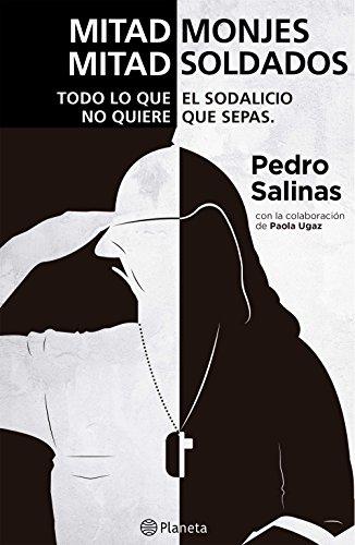 Descargar Libro Mitad Monjes Mitad Soldados Pedro Salinas