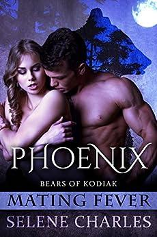 Phoenix (Bears of Kodiak Book 3) by [Charles, Selene]
