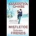 Mistletoe Between Friends
