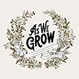 As We Grow: A Modern Memory Book for Married