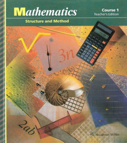 Houghton Mifflin Mathematics: Structure and Method Course 1, Teacher's Edition