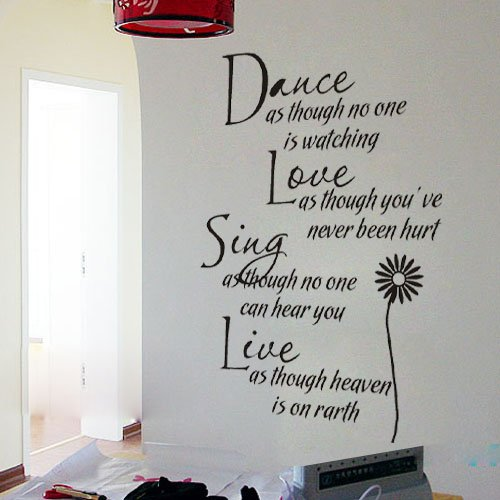 Live Portrait (1 X Dance As Though No One Is Watching Love As Thought You've Never Been Hurt Sing As Though No One Can Hear You Live As Though Heaven in on Earth - Diy Olivia Home Wall Decals Quotes Bedroom Wall Stickers Lettering Office Wall Decals Inspirational Quotes Say)