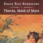 Thuvia, Maid of Mars | Edgar Rice Burroughs