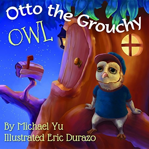 Otto the Grouchy Owl (Children Bedtime story picture book for Kids)]()