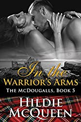 In The Warrior's Arms, The McDougalls, Book 5