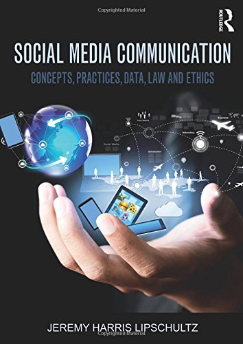 Social Media Communication: Concepts, Practices, Data, Law and Ethics by imusti