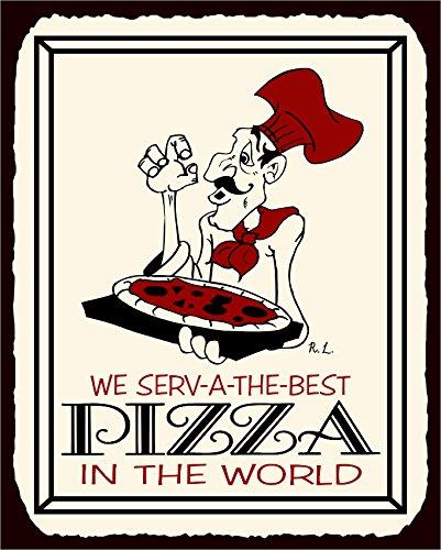 We Serve The Best Pizza Vintage Metal Italian Pizzeria Retro Tin Sign