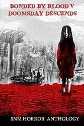 Bonded By Blood V: Doomsday Descends: Doomsday Descends