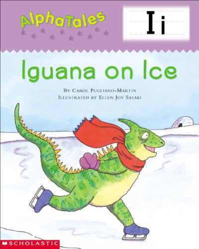(AlphaTales: I: Iguana on Ice (Alpha Tales))