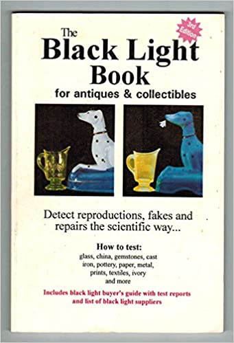 Black Light Book for Antiques & Collectibles (How to examine glass